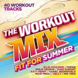 The Workout Mix Fit for Summer Disc 1 1 1 LALove (la la) (Moto Blanco Remix) - Fergie 2 2 Wish You Were Mine - Philip George 3 3 Break Free - Ariana Grande ft Zedd 4 4 I Don39