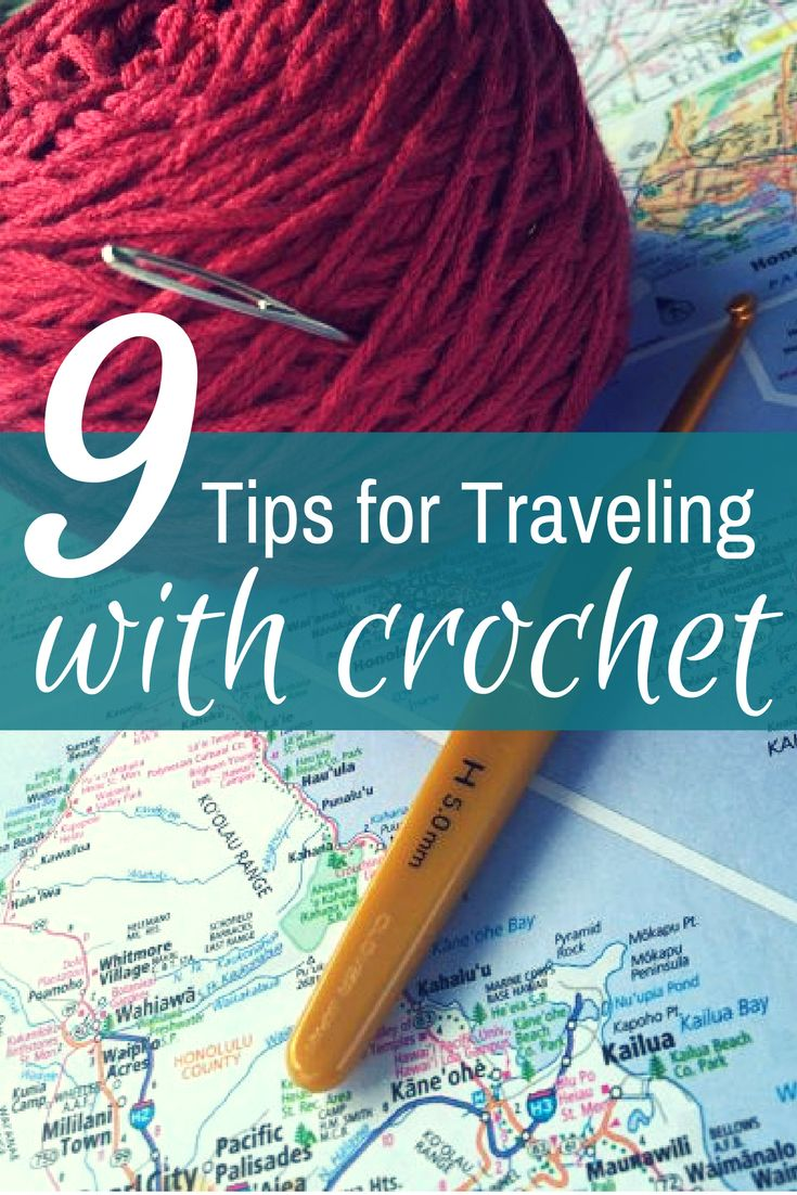 Tips and Tricks for Traveling with Crochet Supplies
