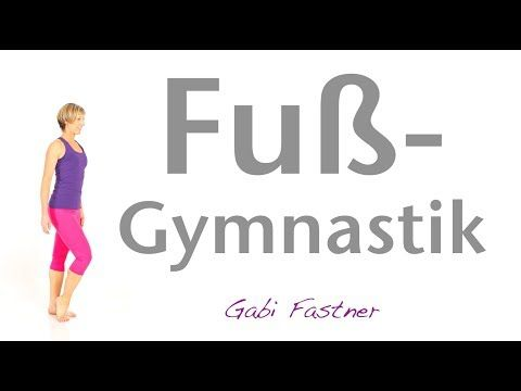 12 min. Fuss-Gymnastik ohne Hilfsmittel – YouTube – Werner Kraus