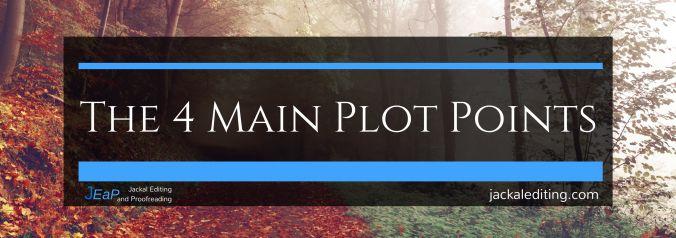 The 4 Main Plot Points #writing #amwriting #writingcraft