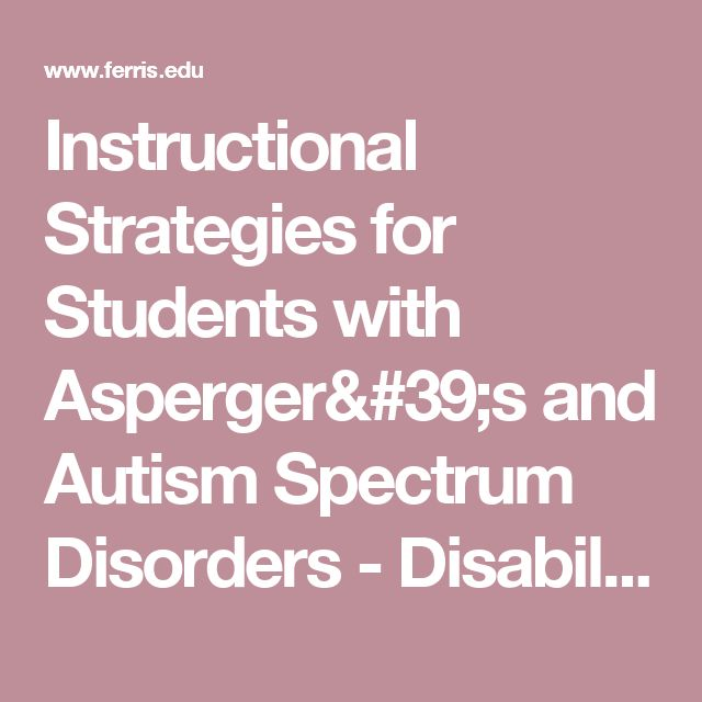 strategies for accommodating autism spectrum disorder Student self-determination combined with effective accommodations for disabilities with learning disabilities, attention deficits, autism spectrum disorders, and other issues that are not readily apparent can result in successful outcomes.
