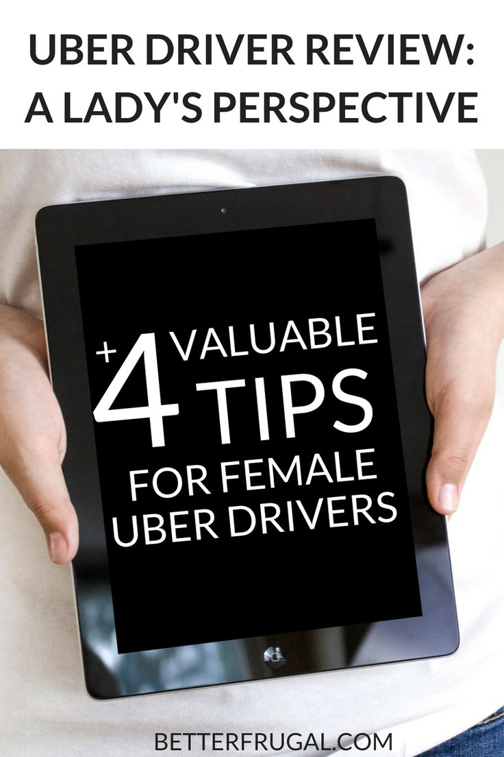 Ever consider driving for Uber? Here's my take on working for the company: an Uber driver review from a lady's perspective.    side hustle, good side jobs to make extra money, uber driver pay, uber driver salary, female uber driver safety, female uber driver, uber driver tips, uber driver woman, uber driver, drive with uber, uber driver review via @betterfrugal