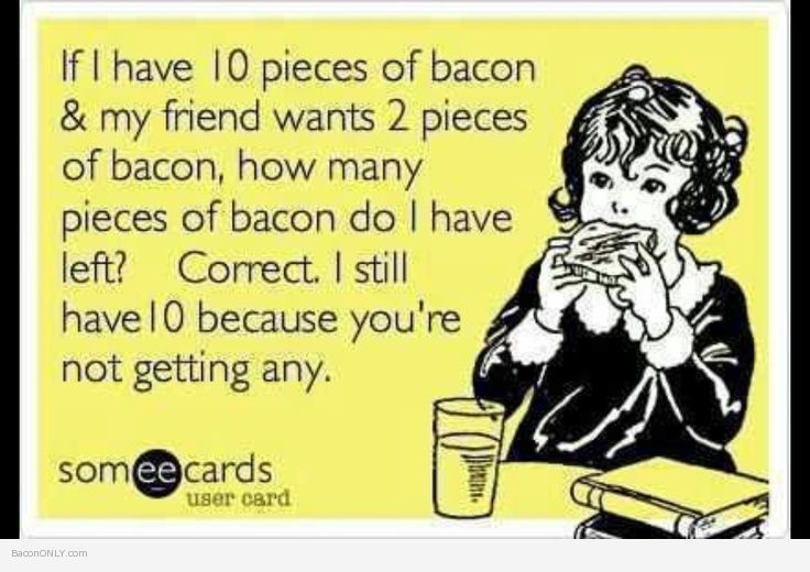 10 Pieces of Bacon - My favorite bacon memes and pictures that always bring a smile to my face.