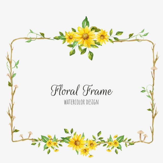 Yellow Floral Frame Png Background Flower Png And Vector With Transparent Background For Free Download Logotipos Personalizados Pared Floral Acuarela Floral