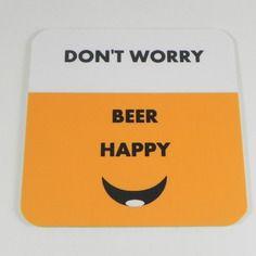 Cadeau Apéro Bière sous-bock / sous-verre / dessous de verre don't worry beer happy