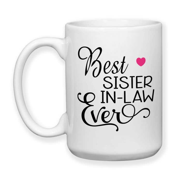 Sister In Law Gifts on Pinterest Birthday Cards For Sister, Gift ...