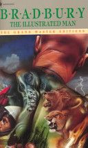 The Illustrated Man: Worth Reading, Illustrations Man, Man Ray, Fantasy Books, Books Worth, Comic Books, Shorts Stories, Books Title, Ray Bradburi