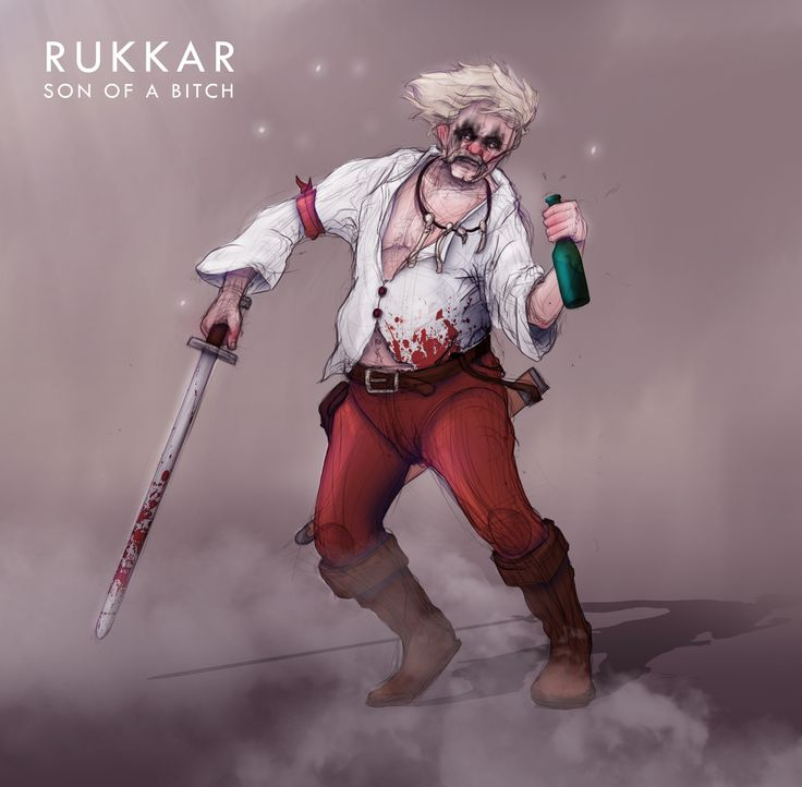 Rukkar, Son of a bitch