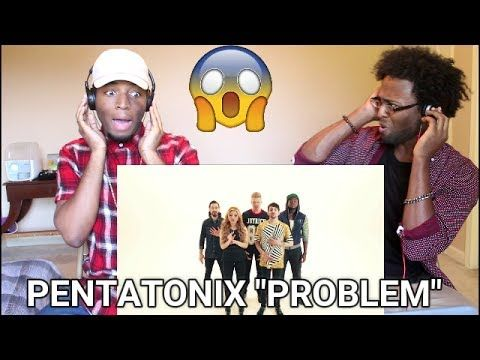 Pentatonix - Problem (Ariana Grande cover) (REACTION) - YouTube