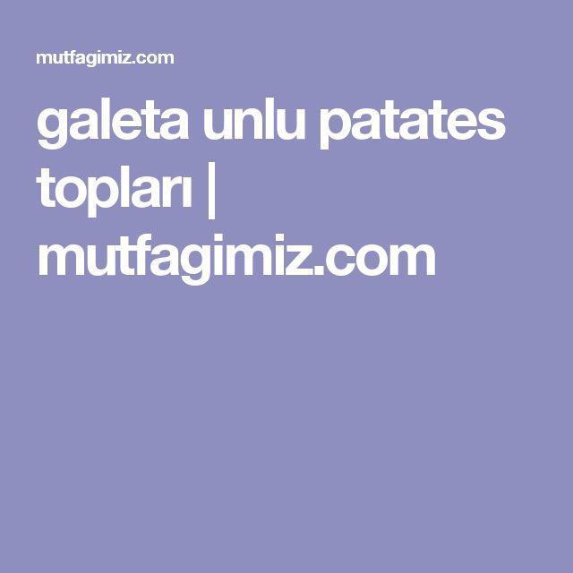 galeta unlu patates topları   mutfagimiz.com