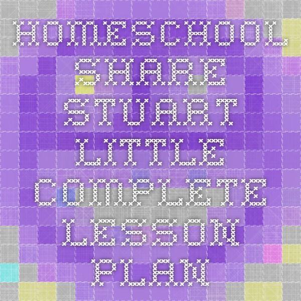 Homeschool Share - Stuart Little Complete Lesson Plan