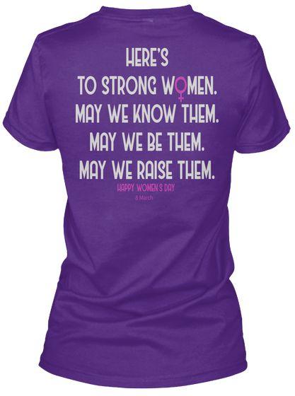 International Women's Day 2018 T Shirt Purple Kaos Wanita Back  To strong women, may we know them, may we be them, may we raise them, happy womens day 8 march....#beboldforchanges #internationalwomensday #womanday #womansday @womanday @womansday