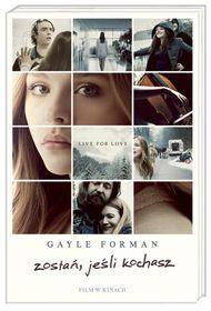 Zostań, jeśli kochasz-Forman Gayle 5350 głosów