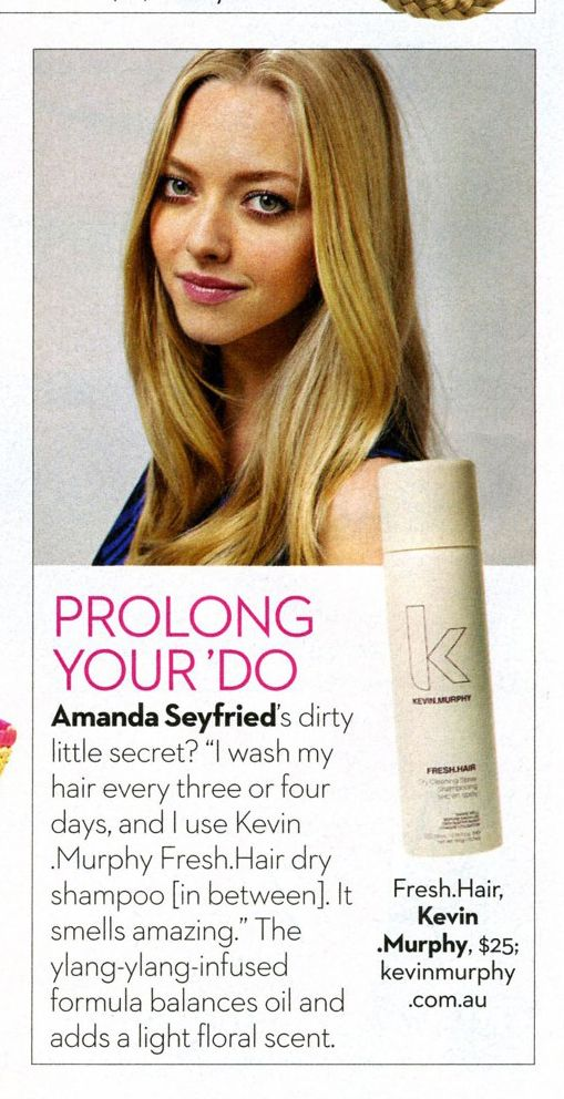 FRESH.HAIR KEVIN.MURPHY used by Amanda Seyfried. OK! August 2013-- My favorite Dry Shampoo <3