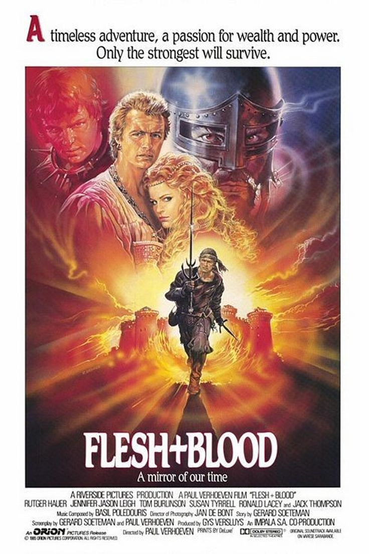 Flesh and Blood (AKA Sword and the Rose) (1985) (Paul Verhoeven)