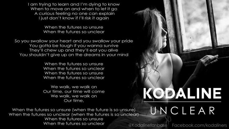 Kodaline - unclear  one of the most moving songs can't wait for the rest of the album