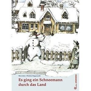 Eins meiner Lieblingsbuecher!   Es ging ein Schneemann durch das Land  http://www.literaturkritik.de/public/rezension.php?rez_id=11200