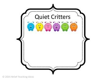 At the beginning of the year I made Quiet Critters to use in the classroom. The students love them! I only bring them out sparingly, and only during those times when students need to be working quietly by themselves.Quiet Critters live in a soundproof jar and only come out when it's quiet. Loud noises hurt their ears, but whispering is ok. They love to sit on students' desks to watch and learn from the students.