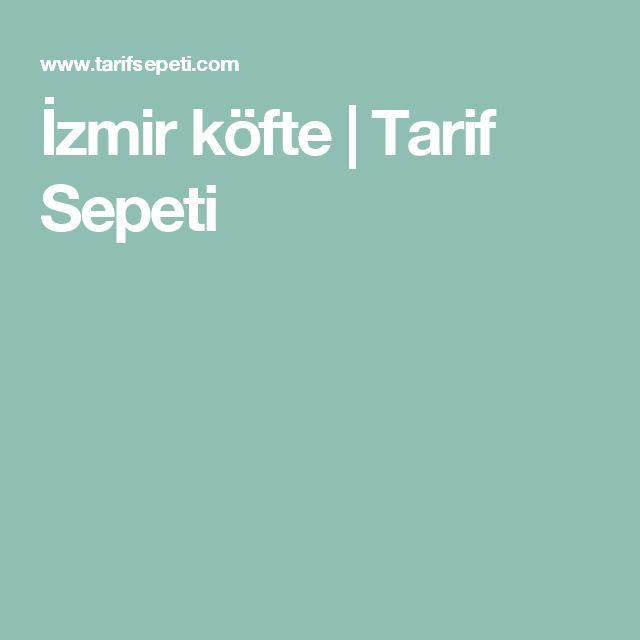 İzmir köfte | Tarif Sepeti