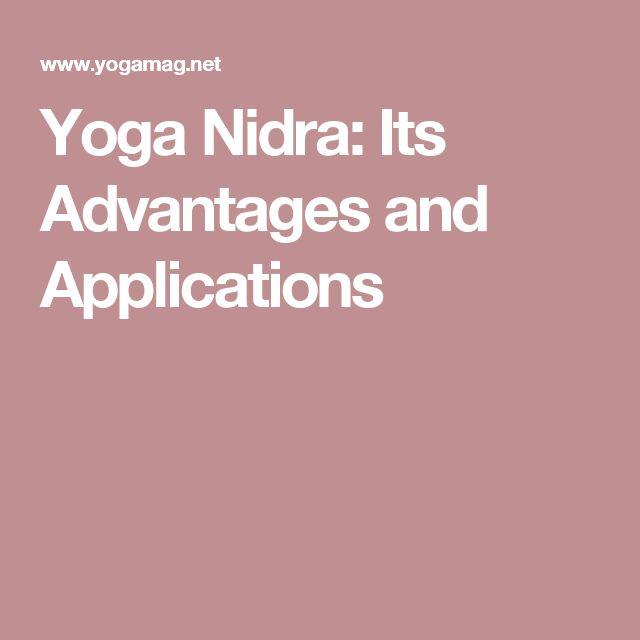 Yoga Nidra: Its Advantages and Applications