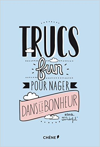Amazon.fr - Mr Wonderful : Trucs fun pour nager dans le bonheur - Mr. Wonderful - Livres