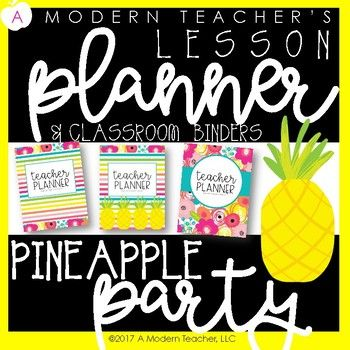 Teacher Binder with everything you need! This Pineapple themed classroom organizer and lesson planner is ready for you to personalize! SAVE TIME with having all of the organization and templates at your fingertips. ← ←Free yearly calendar updates!
