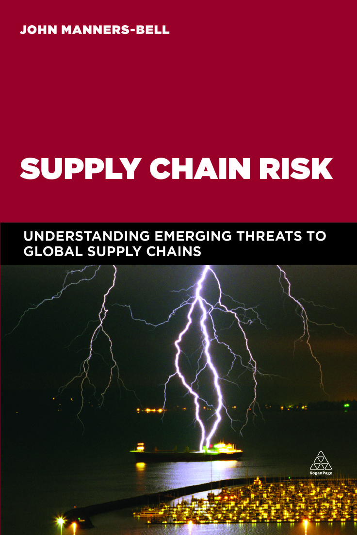 Supply Chain Risk : Understanding Emerging Threats To Global Supply Chains