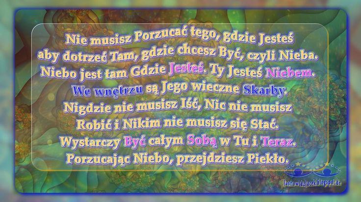 Niebem Jesteś. Porzucając Niebo przejdziesz Piekło www.JasnowidzJacek.blogspot.de
