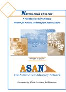 Navigating College Handbook- a guide for autistic students transitioning to and handling college and adulthood.