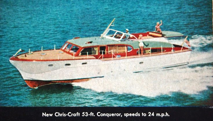 1954 53' Chris Craft Conqueror | What floats my Boat | Chris craft boats, Boat, Chris craft