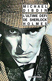 L'Ultime défi de Sherlock Holmes par Michael Dibdin