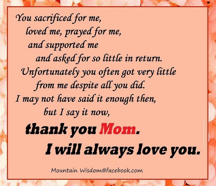 Quote For My Mom To Thank: Thank You Mom. I Will Always Love You.