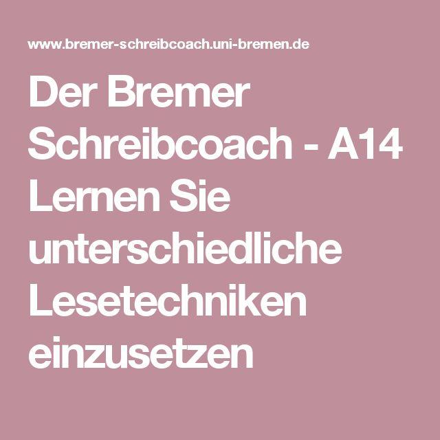 Der Bremer Schreibcoach - A14 Lernen Sie unterschiedliche Lesetechniken einzusetzen