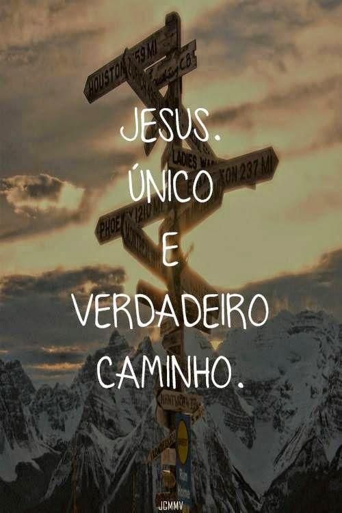 Jesus único e verdadeiro caminho
