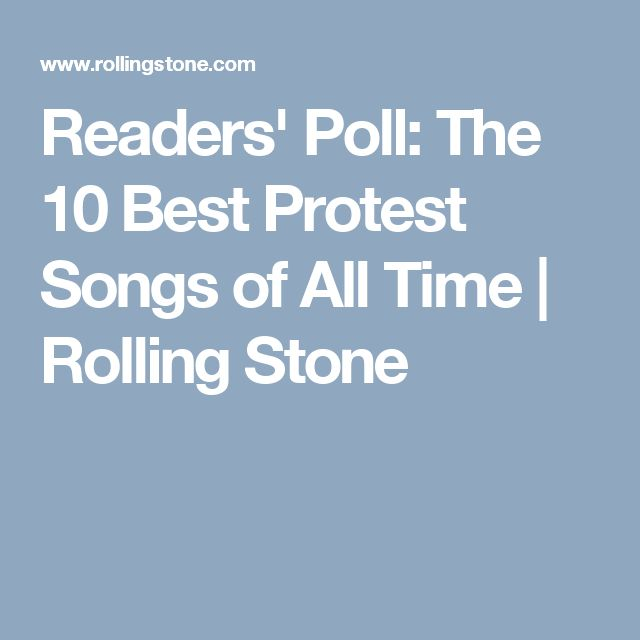 Readers' Poll: The 10 Best Protest Songs of All Time | Rolling Stone