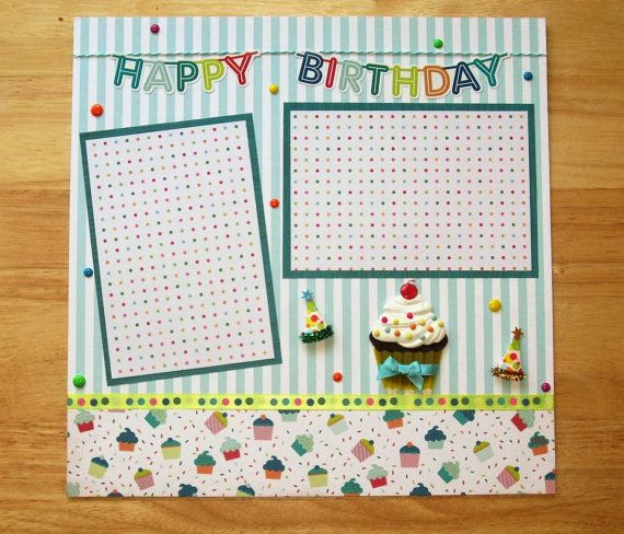 Birthday Premade Scrapbook Page  12 x 12 One by AngelBDesigns4You