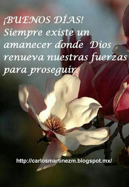 Buenos días con mucha fe y fuerza