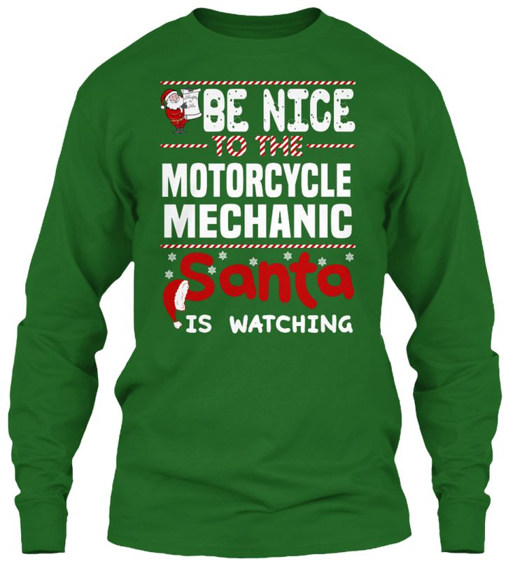 be nice to the motorcycle mechanic santa is watching ugly sweater motorcycle mechanic xmas t - Motorcycle Mechanic Job Description