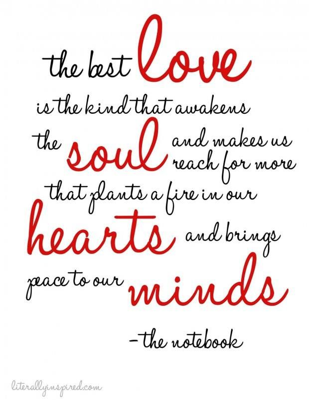 The Best Love Is One That Awakens The Soul And Makes Us Reach For
