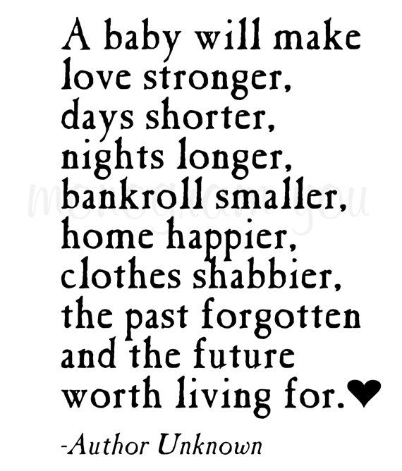 Vinyl Wall Decal 'A baby will make love stronger...'
