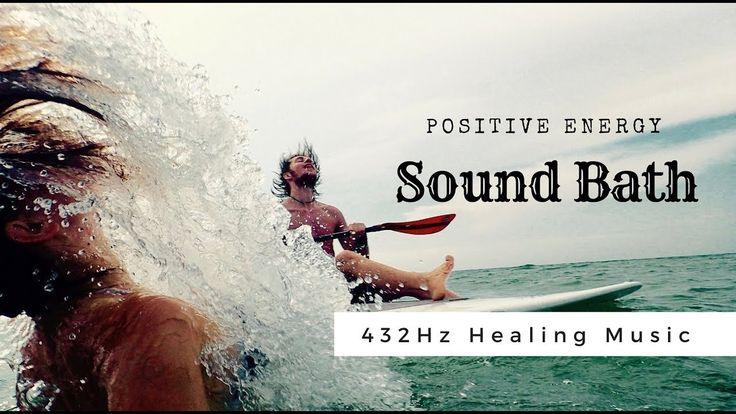 432Hz Healing Music ❯ Positive Energy Sound Bath ❯ Calm Meditation Music