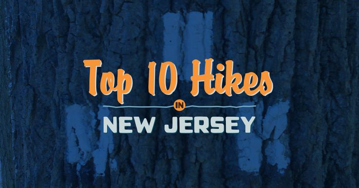 Top 10 Hikes in New Jersey