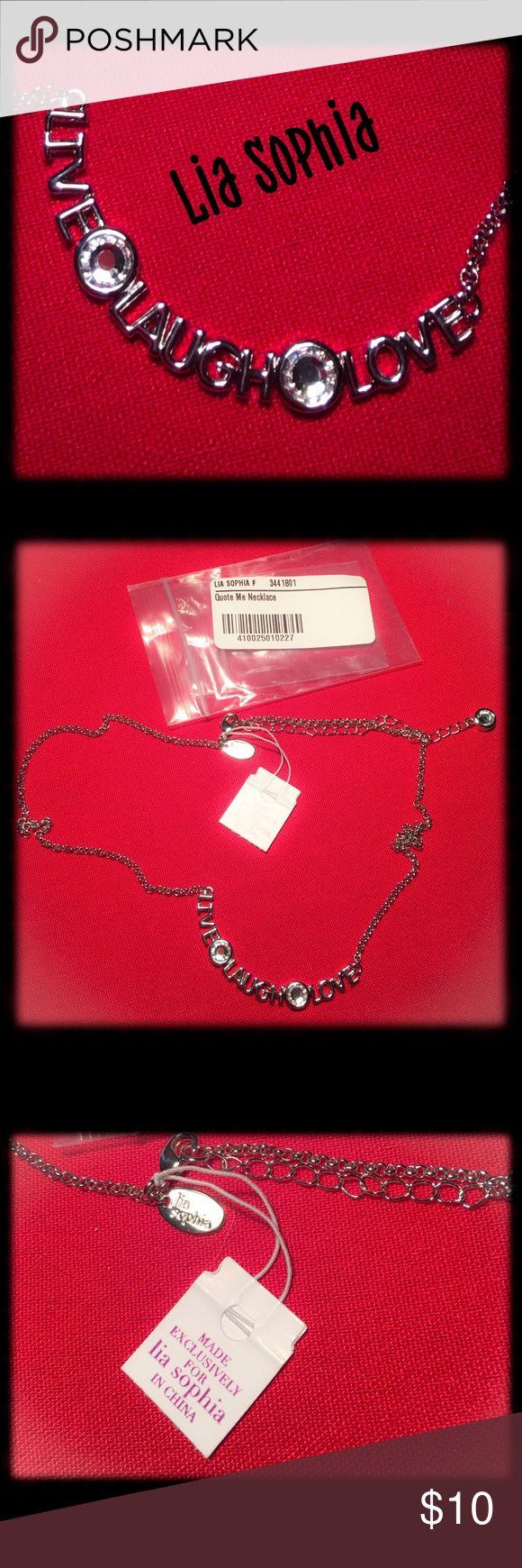 ❤️Lia Sophia❤️ Live Laugh Love Necklace Lia Sophia Live Laugh and Love Necklace on a silver chain. So cute on. Can be worn with anything! NWT Lia Sophia Jewelry Necklaces
