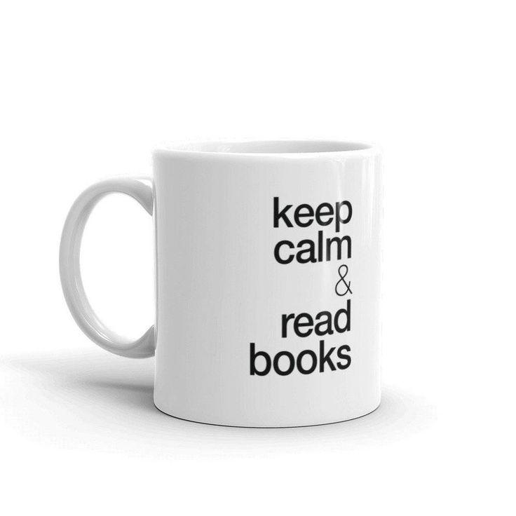 Keep calm & read books / Read books to keep calm  Keep Calm Mug — Keep calm & read books / Keep calm to keep calm — Mug Gift, Keep calm Mug, Quote Mug, Keep calm gift, Keep calm Quotes by TypoDeco on Etsy