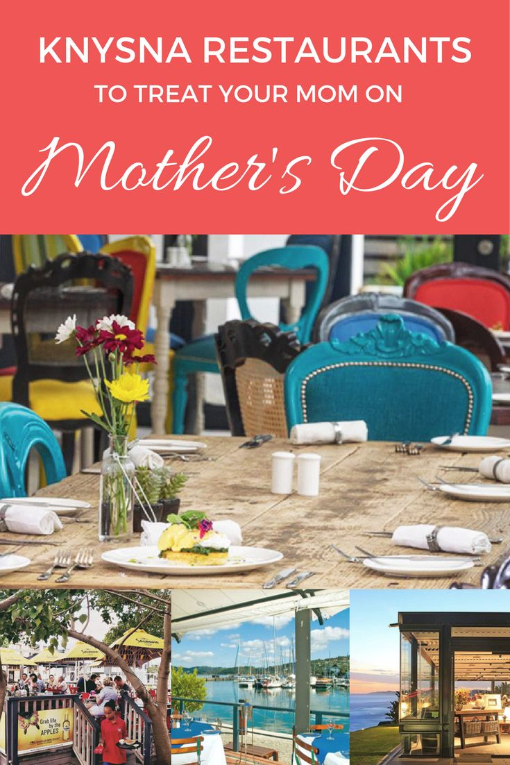 Here are 9 Knysna restaurants that are planning special treats for moms on Sunday. Don't forget to book in advance!