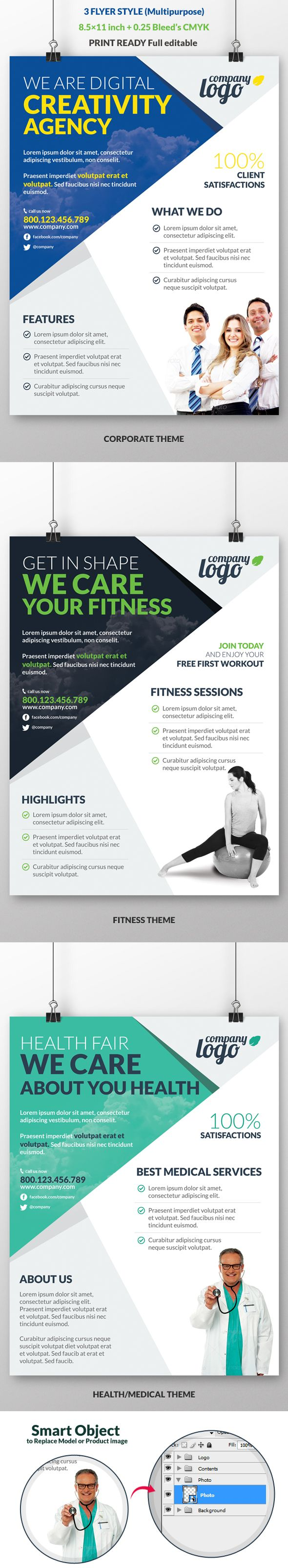 Multipurpose Corporate Flyer is fully layred and very easy to edit clean flyer template. Included 3 flyer style for Corporate, Fitness & Health/Medical Theme. This template can be use for any kind of business promotion