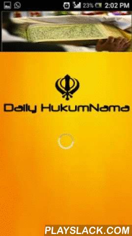 Hukamnama Daily Free SGPC  Android App - playslack.com , HukumNama Daily a.k.s. HukamNama Daily lets the user to get the HukumNama from 4 major and pious Gurudwara/Gurdwara across India in your android mobile phone for free in English, Gurmukhi (Punjabi) ,Hindi, Translation in English, Arth(Meaning) in Punjabi.New :Now also get the hukamnama in MP3 format, no need to download the hukamnama Audio.Save the hukamnama in PDF format for free directly to your mobile.This is completely free service…