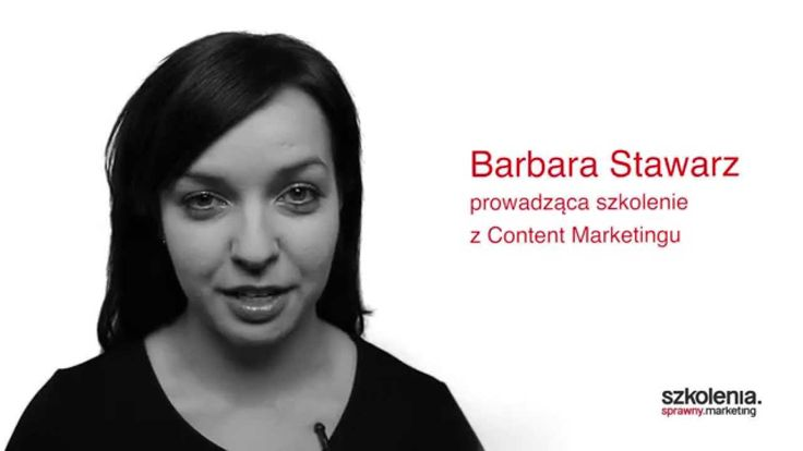 Video - Szkolenie Inbound + Content Marketing. Barbara Stawarz.