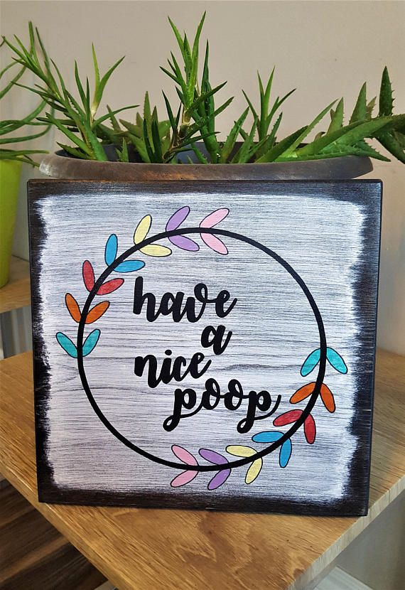 Have A Nice Poop Signs Farmhouse Style Home Decor Bathroom Signs for Funny Gift or Housewarming Gift Inspired by Joanna Gaines from Fixer Upper