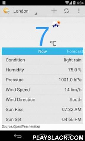 Weather Guru  Android App - playslack.com , Very Easy To use and super fast Weather App.Supports Wide range of Cities worldwide.It automatically detect the location and shows the current temperature and weather conditions at that location very quickly.You can also Add 4x1 Size Weather Widget to Home Screen.Get the Forecast of 5 days on your Home Screen by placing Weather Forecast Widget.FeaturesView Current Temperature ,Maximum, minimum, Humidity, Pressure, Wind Direction , Sun Set and…